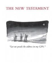 """A ilustração que abre o Novo Testamento mostra os três Reis Magos e a mensagem: """"Deixe-me ver o endereço em meu GPS"""""""