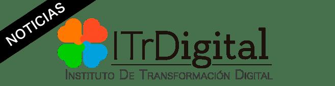 Noticias – Instituto de Transformación Digital