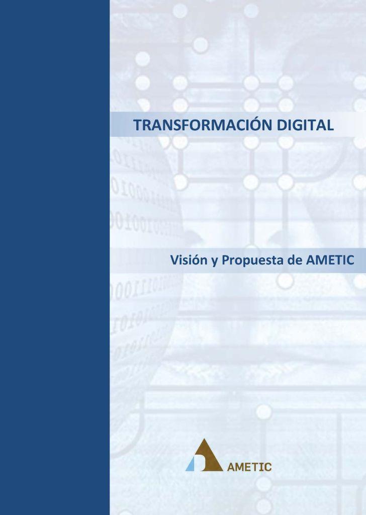 TRANSFORMACIÓN DIGITAL - Informe 2017 por AMETIC