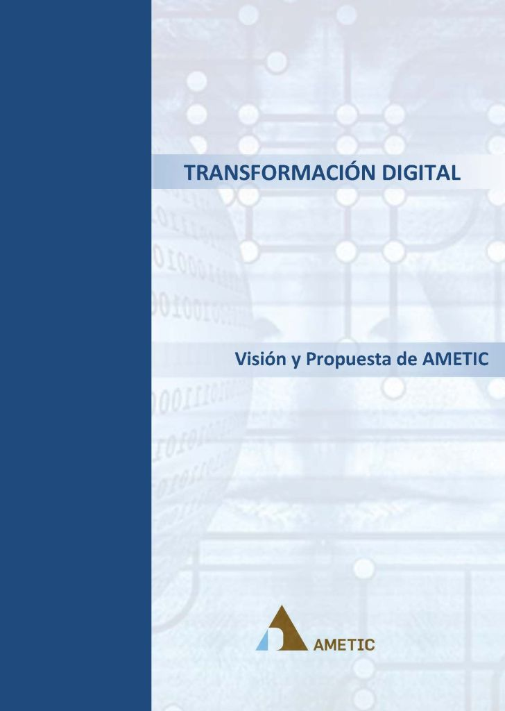 TRANSFORMACIÓN DIGITAL - Informe 2017 por AMETIC