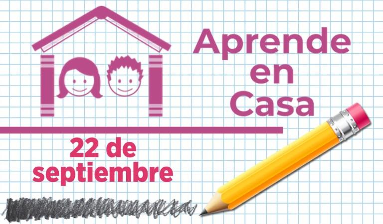 Aprende en Casa – Clases del 22 de septiembre