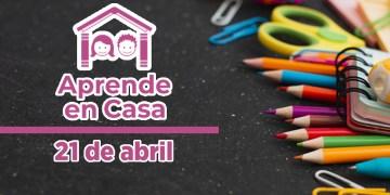 21 de abril aprende en casa