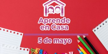 5 de mayo aprende en casa