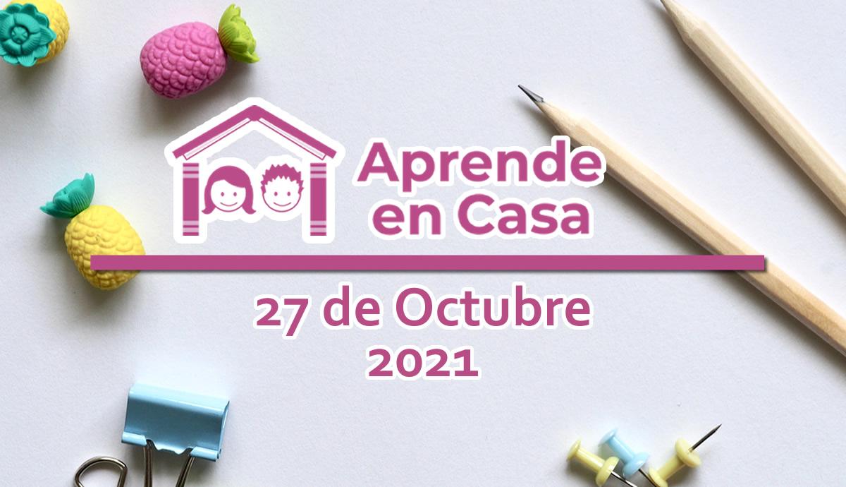 27 de octubre aprende en casa