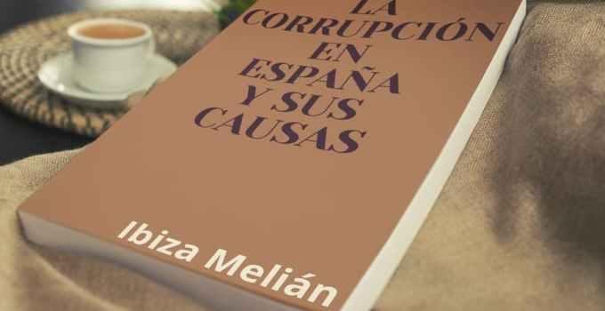3a35607fc7b00bed625a5b8209ae179d - La corrupción en España y sus causas