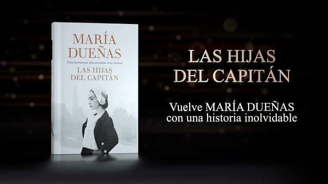 Las hijas del capitán de María Dueñas
