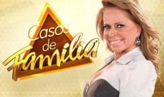 """""""Casos de Família"""" hoje (21/05/2013): 'Xiii, lá vem a Dona Encrenca! traz mãe ciumenta'"""