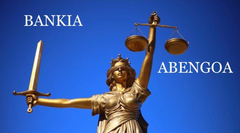 Bankia, Abengoa, Justicia