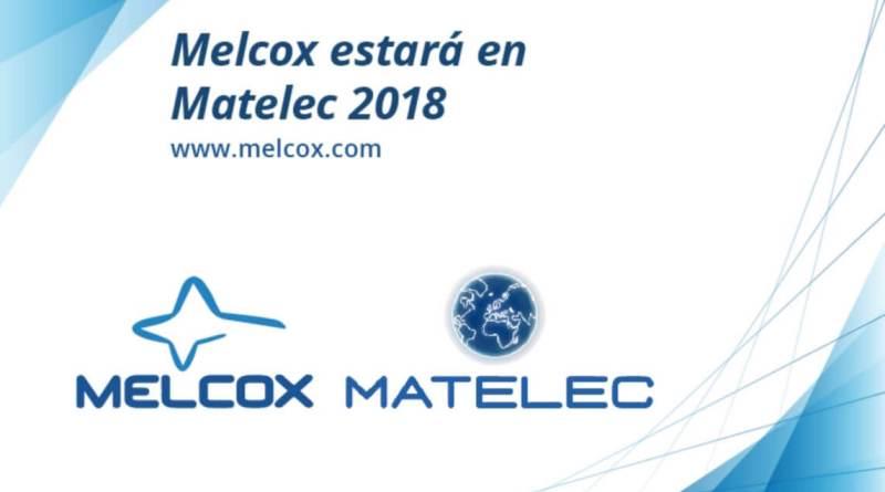 Melcox llevará a MATELEC 2018 la vanguardia de las telecomunicaciones