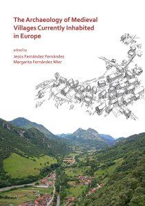 Los resultados de los trabajos arqueológicos de Vigaña, en Belmonte, en un libro sobre las aldeas medievales europeas 3