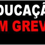 GREVE DA EDUCAÇÃO EM CABO FRIO – Educação de Cabo Frio decreta greve por tempo indeterminado