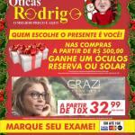 No Natal Antecipado das Óticas Rodrigo quem escolhe o presente é você!
