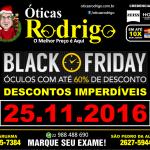 ÓTICAS RODRIGO – Black Friday está chegando e nas Óticas Rodrigo, óculos com até 60% de desconto