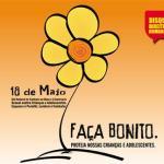 SÃO PEDRO DA ALDEIA – Prefeitura realiza ações em prol do Dia Nacional de Combate ao Abuso e à Exploração Sexual Infantil