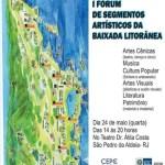 SÃO PEDRO DA ALDEIA SEDIA 1º FÓRUM DE SEGMENTOS ARTÍSTICOS DA BAIXADA LITORÂNEA
