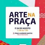 """SÃO PEDRO DA ALDEIA – PROJETO 'ARTE NA PRAÇA"""" VAI MOVIMENTAR PRAÇA DE MATRIZ EM SÃO PEDRO DA ALDEIA"""