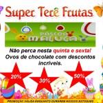 Confira a tabela de preço dos Ovos de Páscoa no Super Terê Frutas de São Pedro da Aldeia