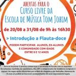 BÚZIOS – Curso livre de Flauta Doce na Escola de Música Tom Jobim em Búzios