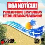 PRAIA DO FORNO E PRAINHAS DO PONTAL LIBERADAS