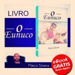 """LITERATURA – O escritor Márcio Silveira apresenta o livro """"O Eunuco"""""""
