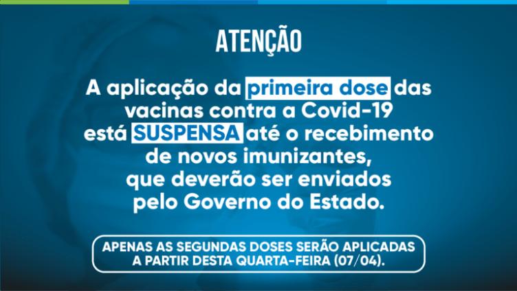 Aplicação da 1ª dose da vacinas contra a Covid-19 está suspensa em São Pedro da Aldeia