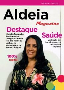 Confira os destaques e reportagens da Aldeia Magazine, edição 16, junho 2021 - 1