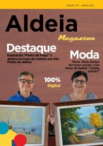 Confira as reportagens e entrevistas da Aldeia Magazine, edição 17, junho 2021 – nº 02