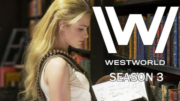 Westworld Season 3 - HBO confirma a terceira temporada de Westworld para 2020