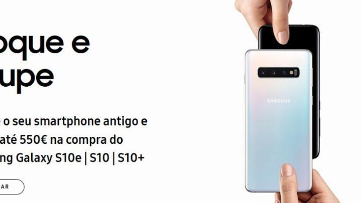 retomas samsung - Interessado num Galaxy S10? Samsung dá até €550 pelo teu telefone antigo