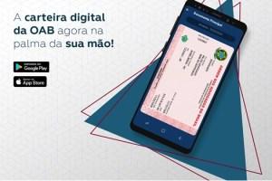 Carteira Digital da OAB traz facilidade e praticidade para a rotina da advocacia