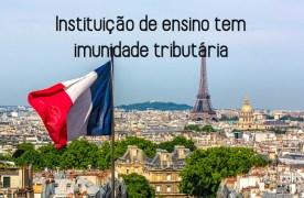 Escola de língua estrangeira tem direito a imunidade tributária