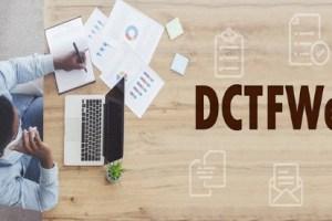 Receita Federal abre prazo para adesão antecipada à DCTFWeb