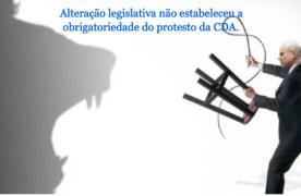 Protesto de Certidão de Dívida Ativa não é condição prévia obrigatória para prosseguimento da execução fiscal.