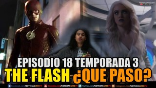 Flash Episodio 18 Temporada 3 ¿Quien es Savitar?