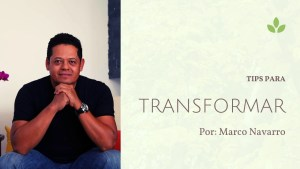 Video: Tips para transformar