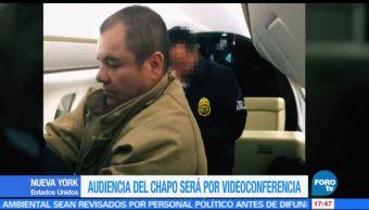 Audiencia de El Chapo por videoconferencia
