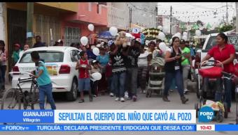 Sepultan el cuerpo del niño que cayó a un pozo en Guanajuato