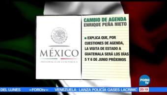 EPN, pospone, viaje, Guatemala, Junio, Presidente de México