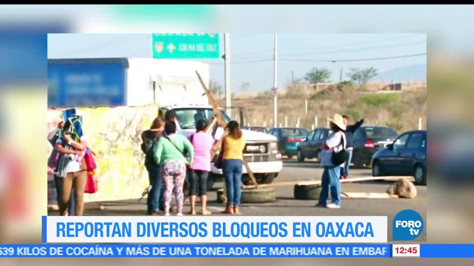 Reportan, bloqueos, Oaxaca, vialidades