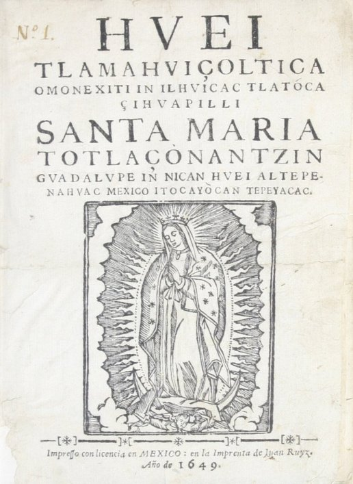 Huei tlamahuicoltica, Virgen de Guadalupe, Juan Diego, Virgen