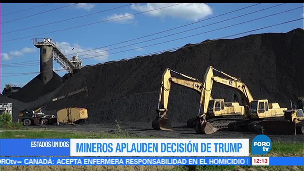 Mineros, EU aplauden, decisión de Trump, acuerdo de París