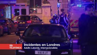 Incidentes, Londres, repercuten, Theresa May, internacionalista, Adolfo Laborde