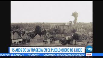 75 años, tragedia, pueblo checo, Lídice, checosovakia, cdmx