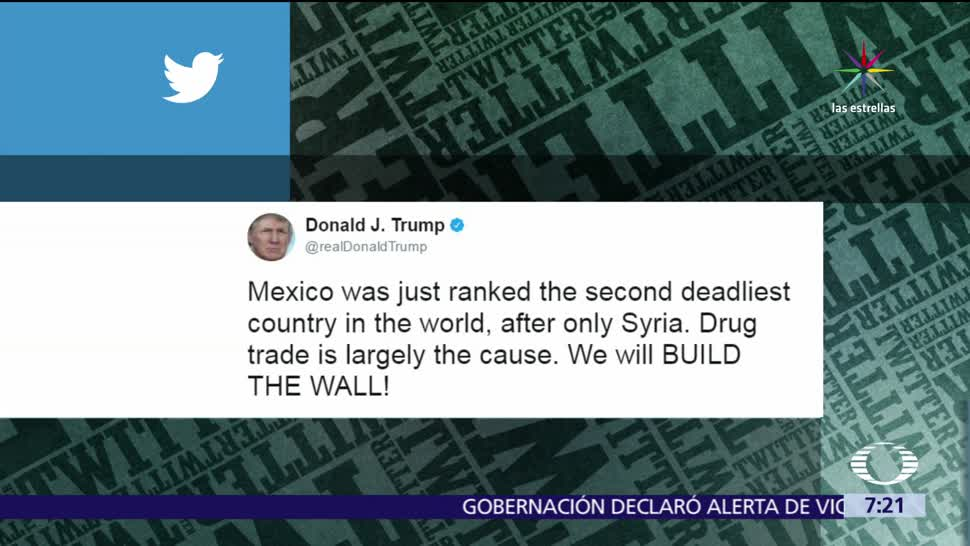 Twitter, Donald Trump, México, segundo país más mortífero del mundo
