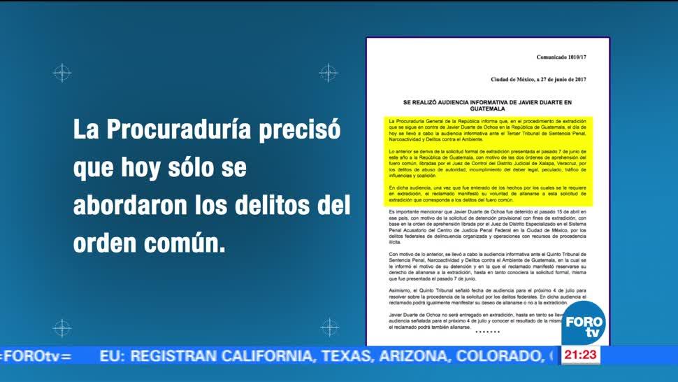 noticias, forotv, Javier Duarte, entregado, extradición, audiencia