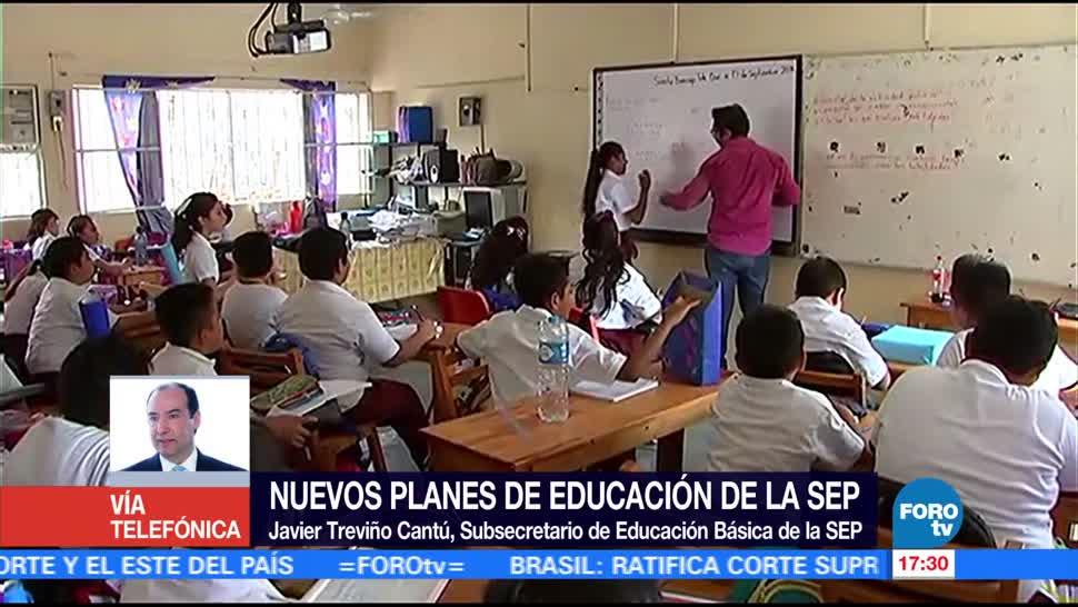 Javier Treviño Cantú, Educación Básica, SEP, nuevos planes, estudio
