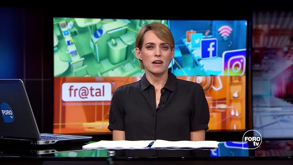 noticias, forotv, Fractal, Programa, completo, 6 de julio de 2017
