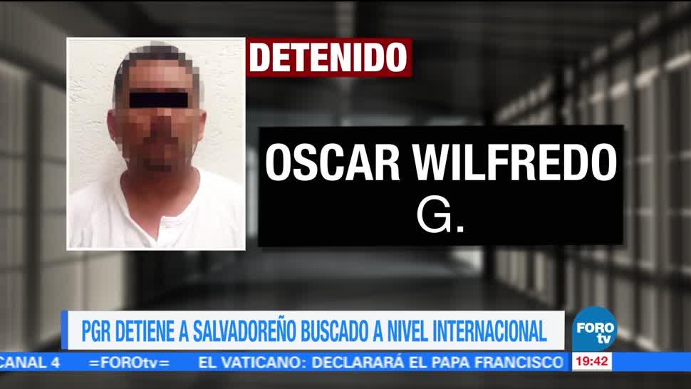 PGR, detiene, salvadoreño, buscado, internacionalmente, intrpol