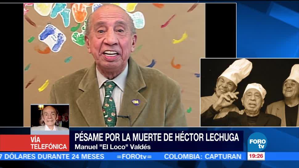 Loco Valdés, lamenta, muerte, Héctor Lechuga, luto, espectáculos