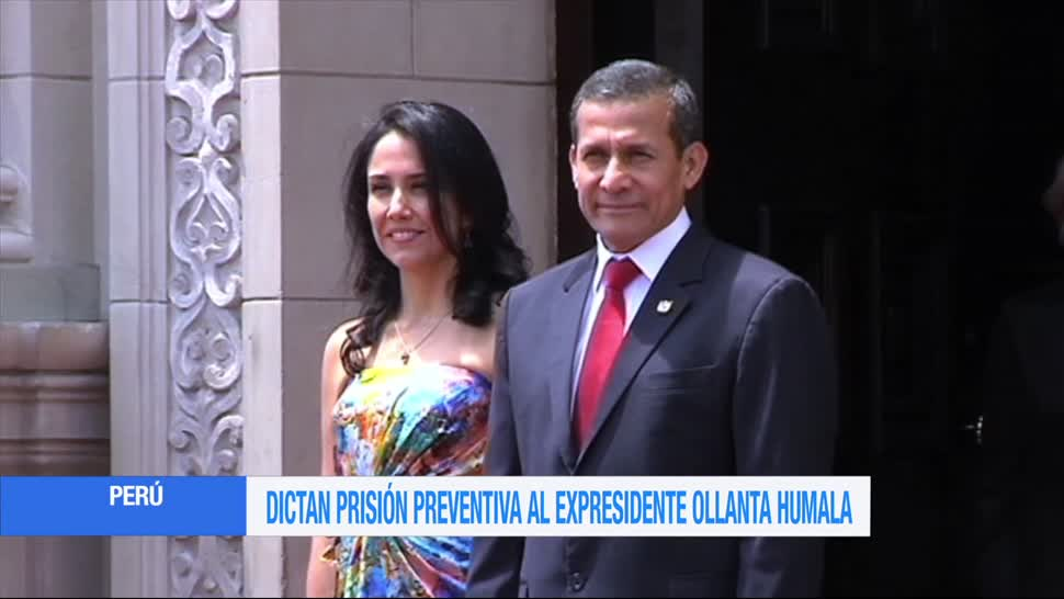 Ordenan, detención, expresidente de Perú, Ollanta Humala